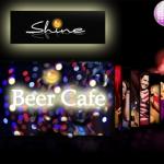 Shine Beer Cafe