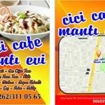 CİCİ CAFE MANTI EVİ